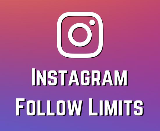 Instagram Follow Limits