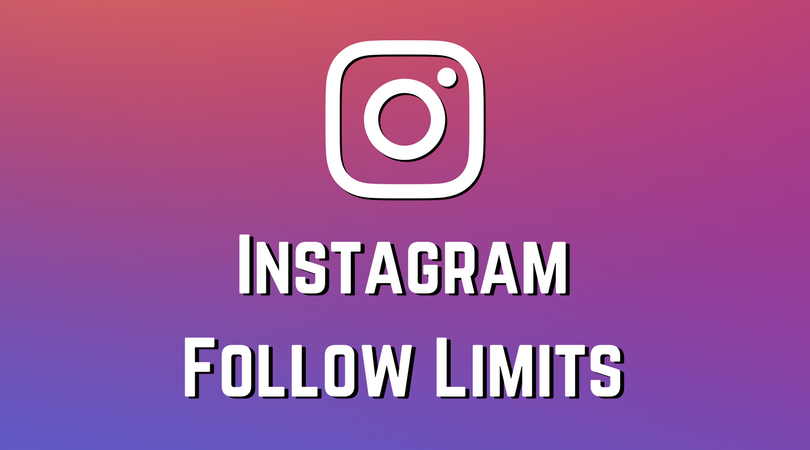 Instagram Follow Limits
